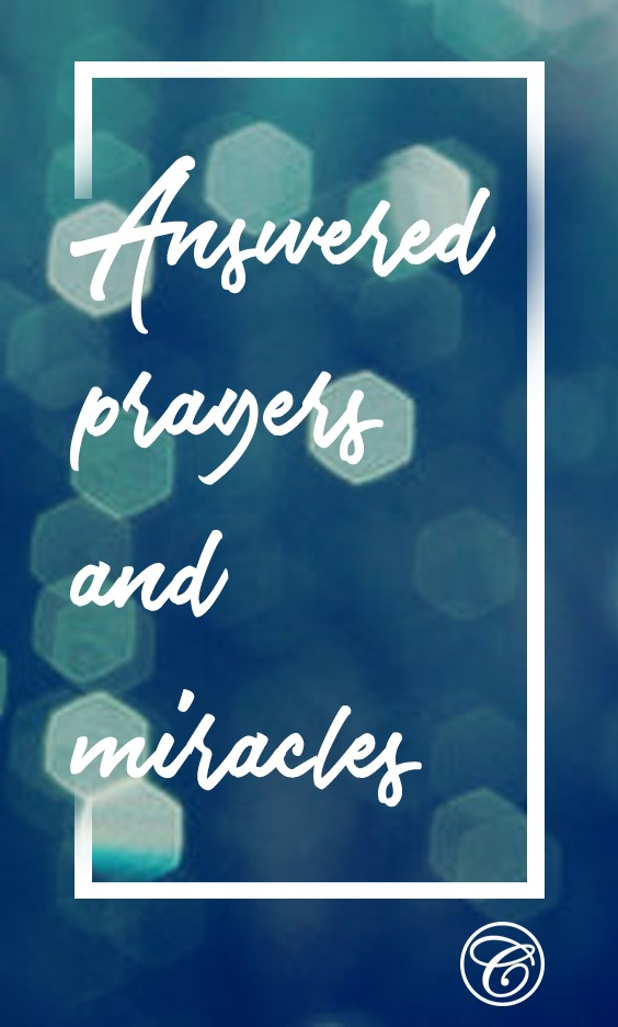 Answered prayers and miracles