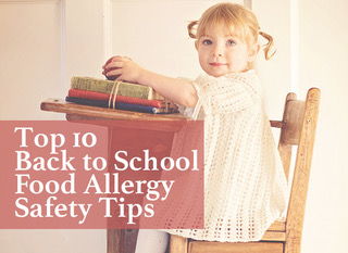 Top Ten Back to School Food Allergy Safety Tips