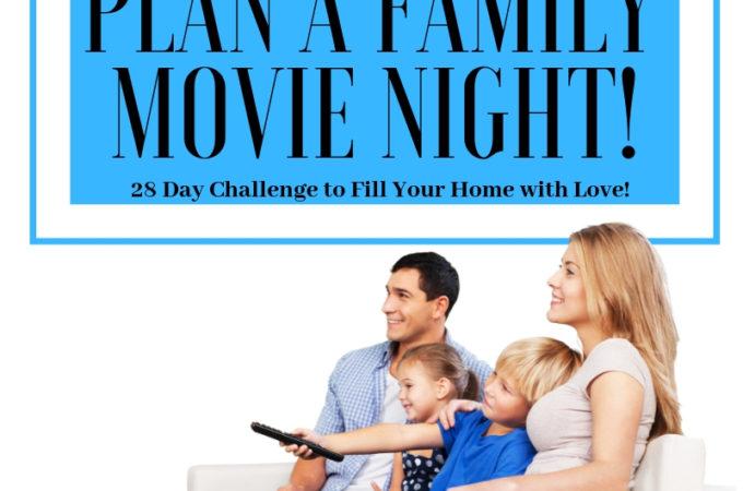 Plan a Family Movie Night