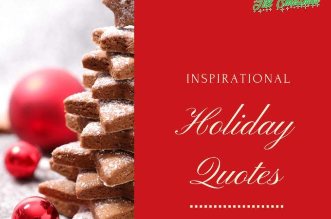 101 Days till Christmas Day 60 Inspirational Holiday Quotes